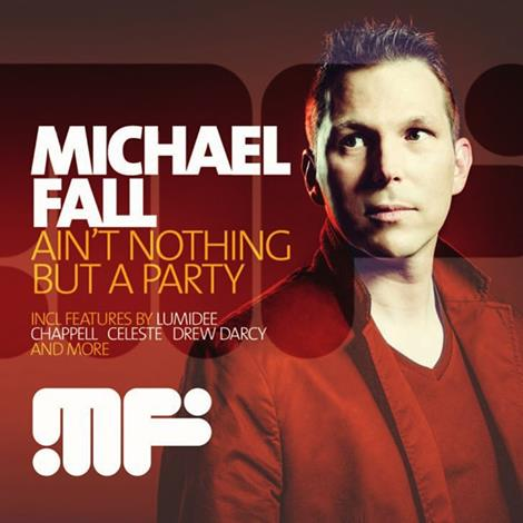 Michael Fall - Ain't Nothing But The Party