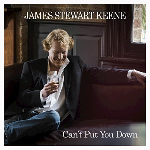 james-stewart-keene-cant-put-you-down